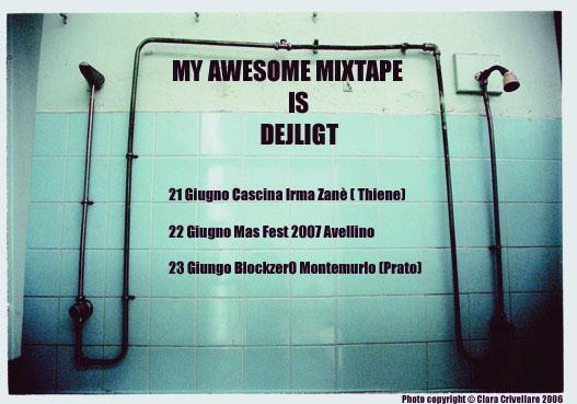 Dejligt + my awesome mix giugno 2007